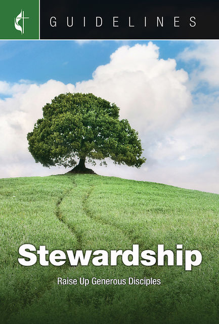Guidelines Stewardship, General Board Of Discipleship
