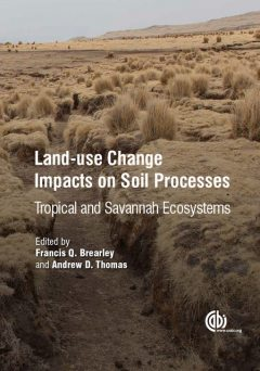 Land-Use Change Impacts on Soil Processes, Arkalgud Ganeshamurthy, Caitlyn Gillikin, Dina C. Merrer, Heather D'Angelo, Krista L. McGuire, Raghavan Dinesh, Subrata Ghoshal Chaudhuri