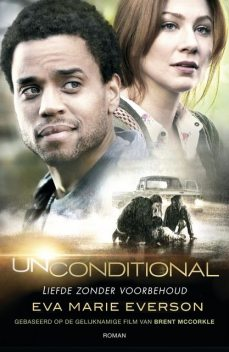 Unconditional, Eva Marie Everson