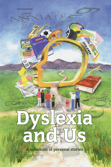 Dyslexia and Us, Susie Agnew