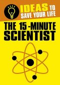 The 15-Minute Scientist, Anne Rooney