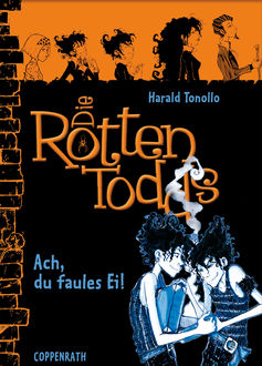 Die Rottentodds - Band 3, Harald Tonollo