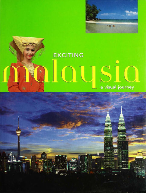 Exciting Malaysia, S.L. Wong