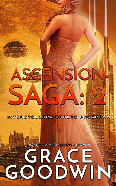 Ascension Saga: 2, Grace Goodwin