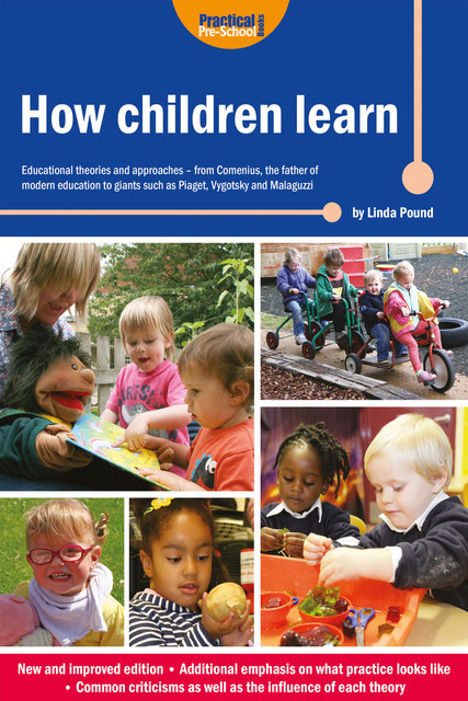 How Children Learn (New Edition), Linda Pound