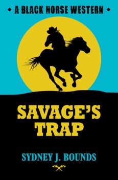 Savage's Trap, Sydney J Bounds