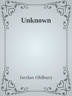 Unknown, Jordan Oldbury