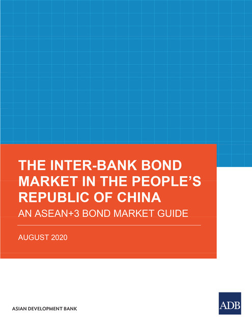 The Inter-Bank Bond Market in the People's Republic of China, Asian Development Bank