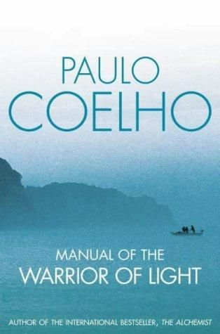 The Manual of the Warrior of Light, Paulo Coelho