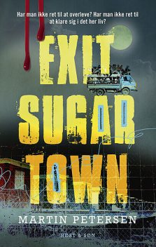 Exit Sugartown, Martin Petersen