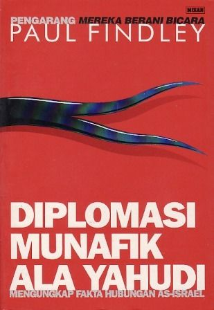Diplomasi Munafik ala Yahudi, Paul Findley