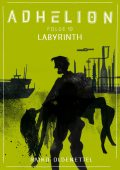 Adhelion 10: Labyrinth, Raiko Oldenettel