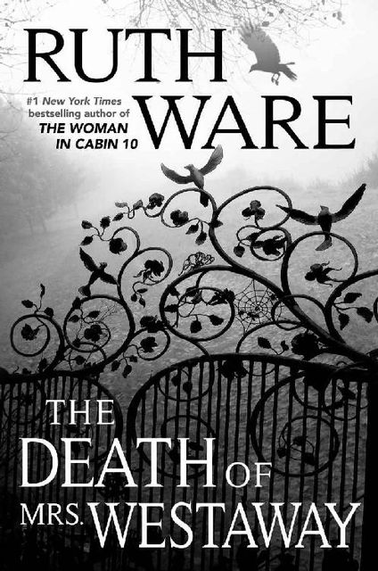The Death of Mrs. Westaway, Ruth Ware