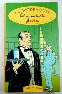 El Inimitable Jeeves, P.G.Wodehouse