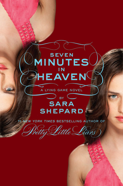 The Lying Game #6: Seven Minutes in Heaven, Sara Shepard