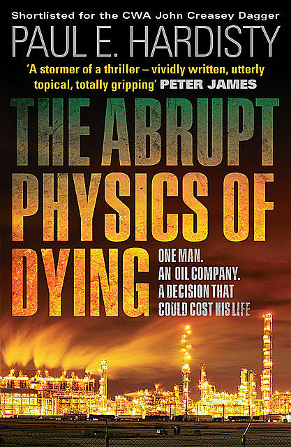 The Abrupt Physics of Dying, Paul E.Hardisty