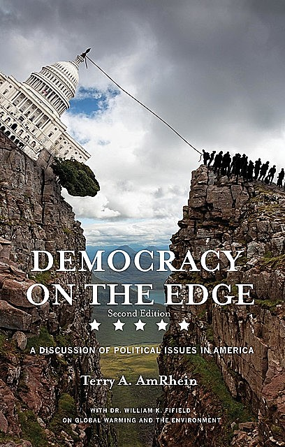 Democracy on the Edge, Terry A.A. AmRhein