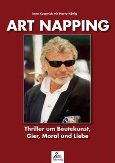 Art Napping, Imre Kusztrich, Harry König