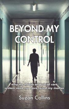 Beyond My Control, Suzan Collins