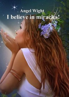 I believe in miracles, Angel Wight, Malcolm Kerr