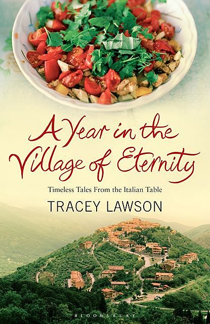 A Year in the Village of Eternity, Tracey Lawson