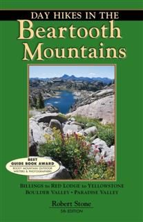 Day Hikes in the Beartooth Mountains, Robert Stone