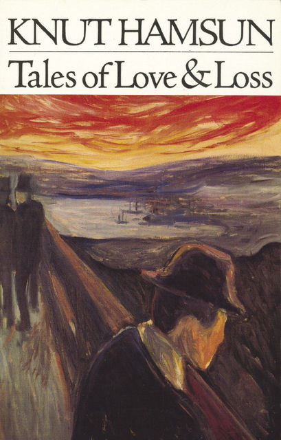 Tales of Love and Loss, Knut Hamsun