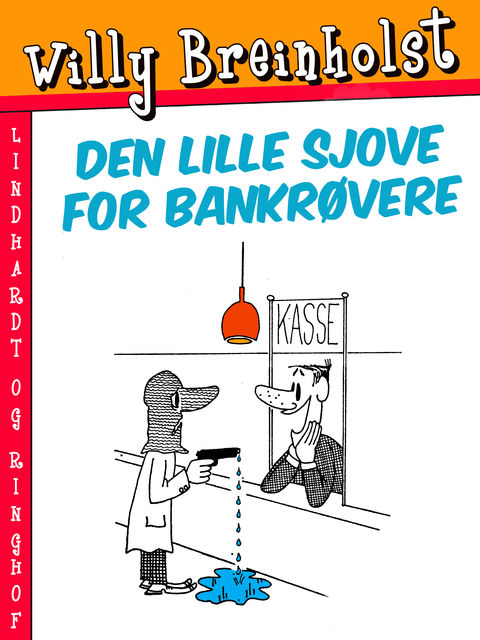 Den lille sjove for bankrøvere, Willy Breinholst