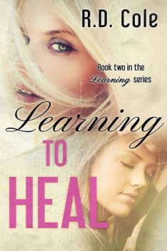Learning to Heal, Cole, R.D