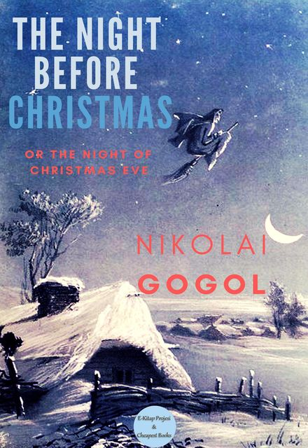 The Night Before Christmas, Nikolai Gogol