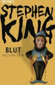 Blut – Skeleton Crew, Stephen King