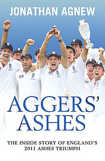 Aggers' Ashes, Jonathan Agnew