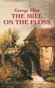 The Mill on the Floss, George Elliot