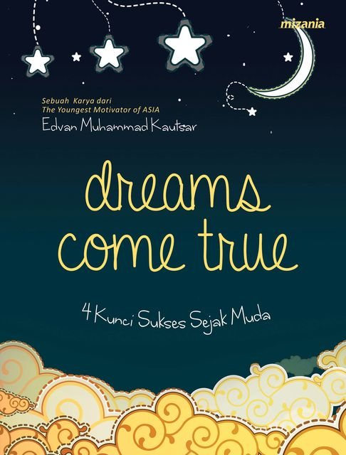 Dreams Come True, Edvan Muhammad Kautsar
