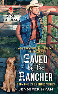 Saved by the Rancher, Jennifer Ryan