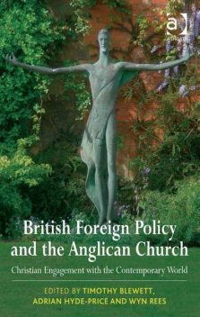 British Foreign Policy and the Anglican Church, Timothy Blewett