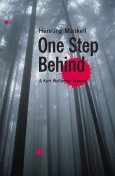 One Step Behind: A Kurt Wallander Mystery, Henning Mankell