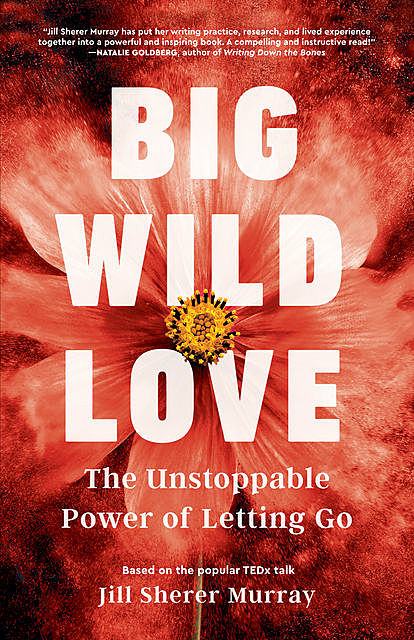 Big Wild Love, Jill Murray