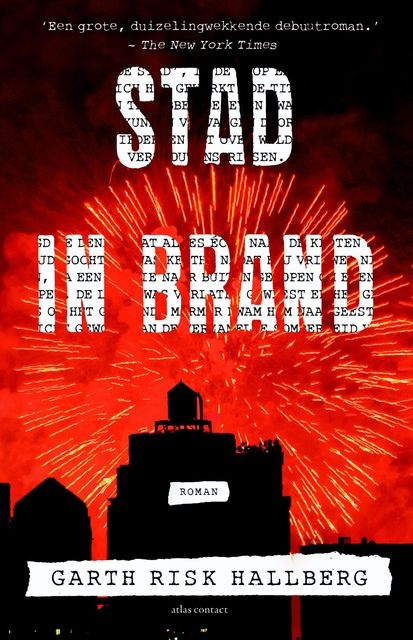 Stad in brand, Garth Risk Hallberg