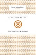 Strategic Intent, Gary Hamel, C.K. Prahalad