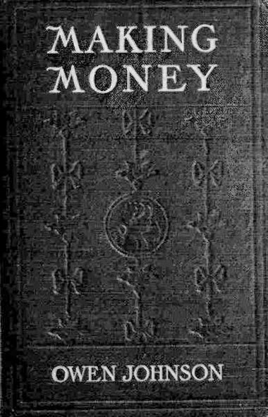 Making Money, Owen Johnson