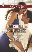 Matched to a Billionaire, Kat Cantrell