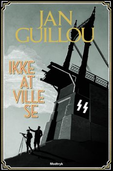 Ikke at ville se, Jan Guillou