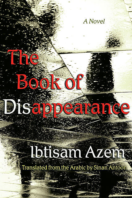 The Book of Disappearance, Ibtisam Azem