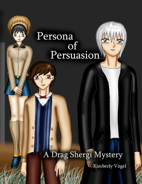 Persona of Persuasion: A Drag Shergi Mystery, Kimberly Vogel