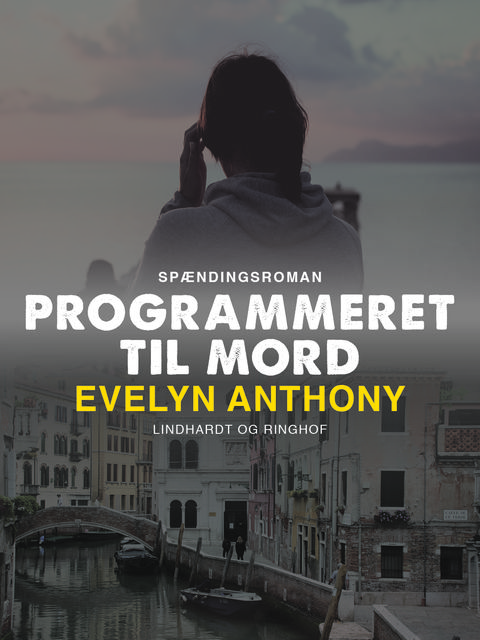 Programmeret til mord, Evelyn Anthony