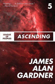 Ascending, James Alan Gardner