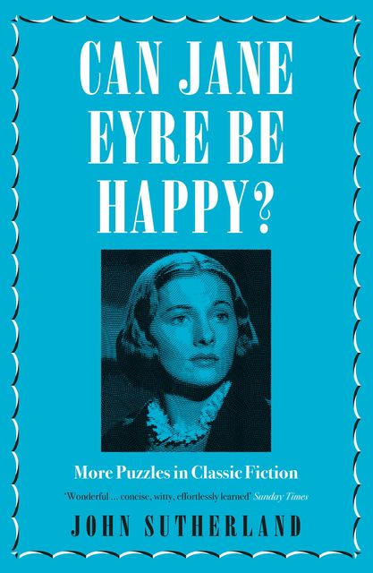 Can Jane Eyre Be Happy, John Sutherland