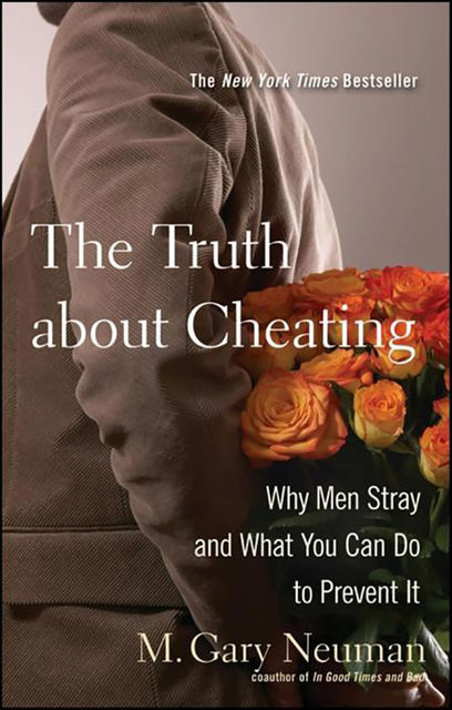 The Truth about Cheating, M.Gary Neuman