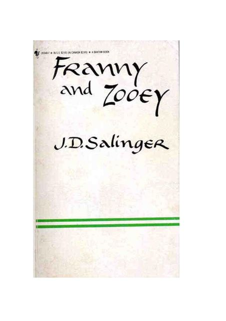 Franny and Zooey: a novel, J. D. Salinger